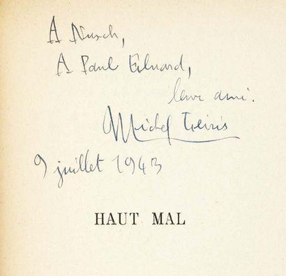 Michel LEIRIS. Haut Mal. Paris, Gallimard (Collection Métamorphoses), 1943. In-12...