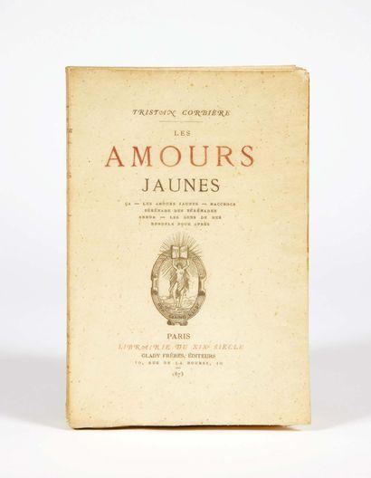 Tristan CORBIÈRE. Les Amours jaunes. Paris, Glady frères, 1873. In-12 : paperback,...