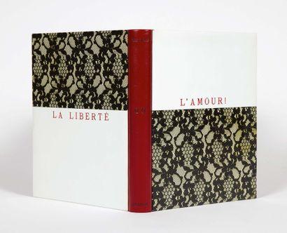 Robert DESNOS. La Liberté ou l'Amour ! Paris, Aux Éditions du Sagittaire chez Simon...