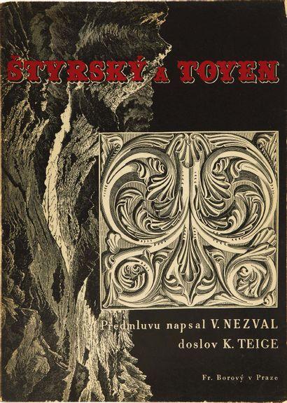 Vítezslav Nezval & Karel TEIGE. Štyrský a Toyen. Uvodní slovo Vítezslav Nezval, doslov...