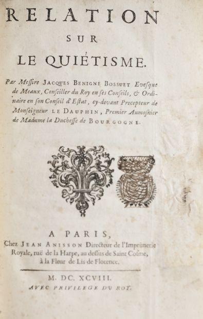BOSSUET (Jacques Bénigne). Relation sur le...