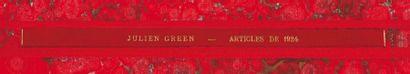 JULIEN GREEN ARTICLES DE 1924 Manuscrits autographes ou tapuscrits, environ 60 pages,...