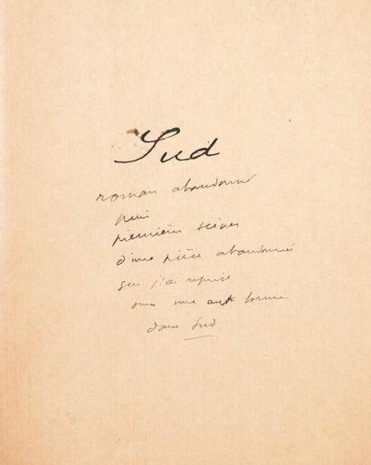 JULIEN GREEN SUD Manuscrit autographe d'environ 60 pages in-4 ou in-folio, conservé...