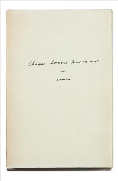 JULIEN GREEN CHAQUE HOMME DANS SA NUIT Manuscrit autographe, environ 240 pages in-folio....