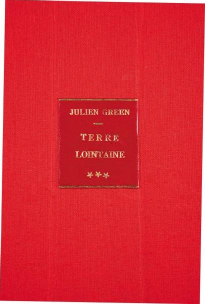 JULIEN GREEN MILLE CHEMINS OUVERTS Epreuves complètes in-4 + 10 pages manuscrites...