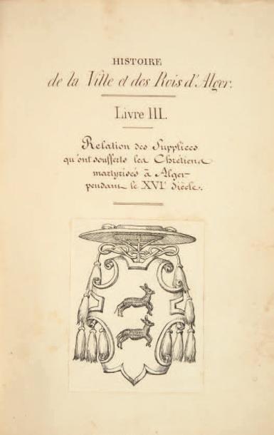 [ALGER]. DIEGO DE HAËDO (XVIIe siècle) bénédictin...