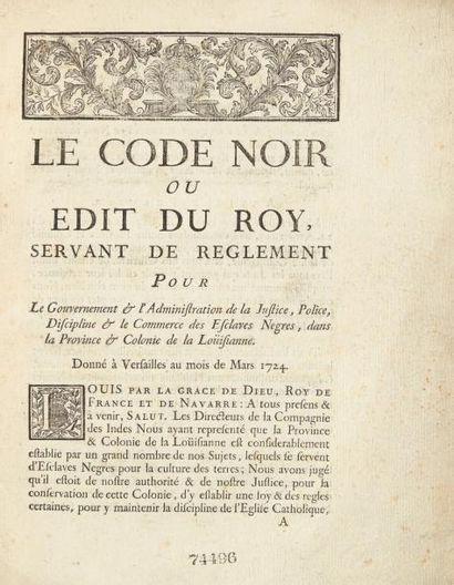 [CODE NOIR]. Le Code noir ou Edit du Roy,...