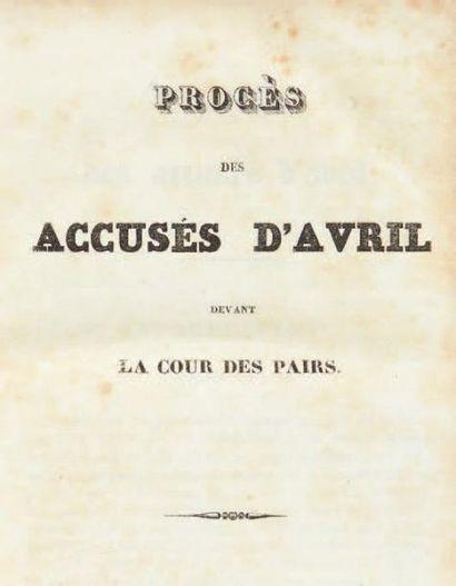 [ÉMEUTES D'AVRIL 1834]. Procès des accusés...