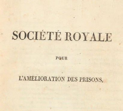 [SOCIÉTÉ ROYALE POUR L'AMÉLIORATION DES PRISONS]....