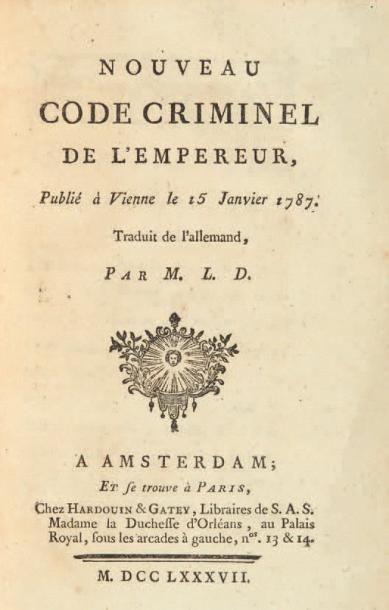 JOSEPH II. Nouveau Code criminel de l'Empereur,...