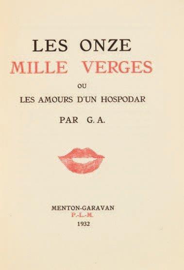 [EROTISME]. APOLLINAIRE Guillaume. Les Onze...