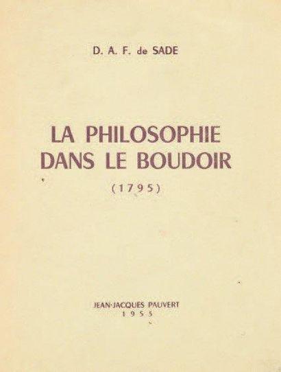 [EROTISME]. SADE D.A.F. de. La Philosophie...