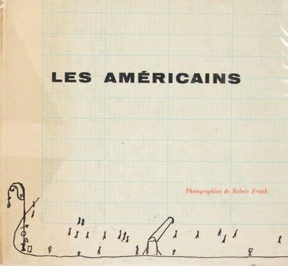 [PHOTOGRAPHIE]. FRANK Robert. Les Américains....