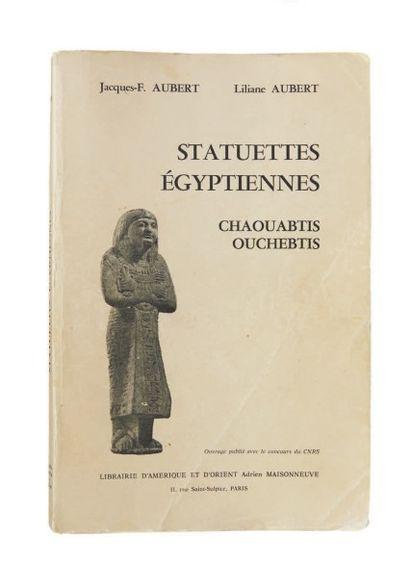 AUBERT J. & L. Statuettes égyptiennes. Chaouabtis, oushebtis, Paris, 1974, broch...