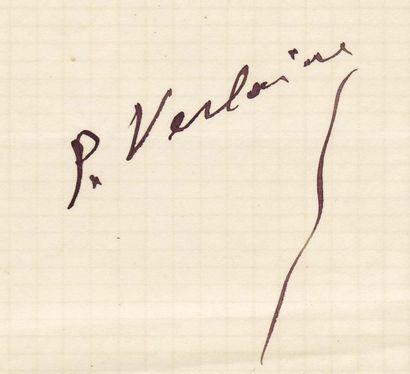 VERLAINE PAUL (1844-1896) Poète. Pièce signée « P. Verlaine », 1 page in-12 obl....