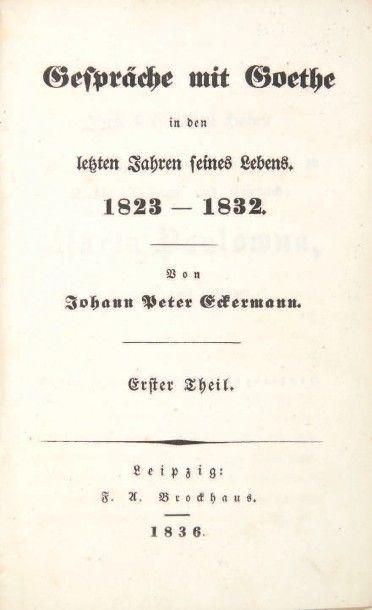 GOETHE, Johann Wolfgang von & Johann Peter ECKERMANN Gespräche mit Goethe in den...