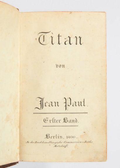 JEAN PAUL, Johann Paul Friedrich Richter, dit Titan. Berlin, in der Buchhandlung...