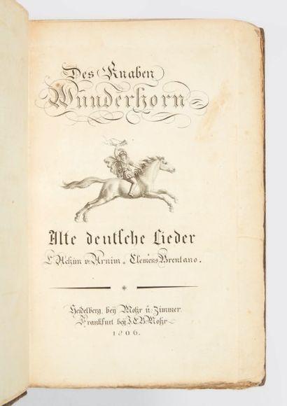 ARNIM, Ludwig Achim von & Clemens BRENTANO Des Knaben Wunderhorn. Alte Deutsche Lieder...