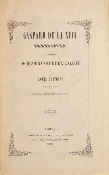 BERTRAND, Louis, dit Aloysius Gaspard de la nuit. Fantaisies à la manière de Rembrandt...