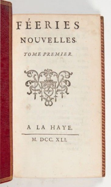 [CONTES DE FÉES]. [CAYLUS (Anne-Claude-Philippe...