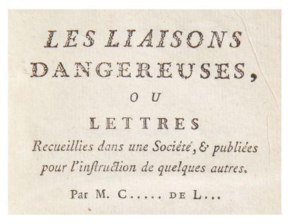 [LACLOS, Pierre Choderlos de] Les Liaisons dangereuses, ou Lettres recueillies dans...