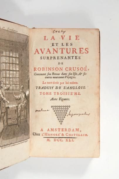 DEFOE (Daniel) La Vie et les Avantures surprenantes de Robinson Crusoé, contenant...