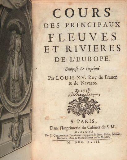 LOUIS XV. Cours des Principaux Fleuves et Rivieres de l'Europe. Composé & imprimé...