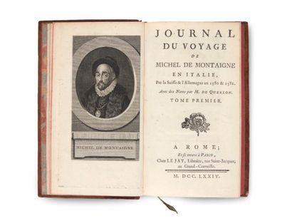MONTAIGNE (Michel de) Journal du Voyage de Michel de Montaigne en Italie, Par la...