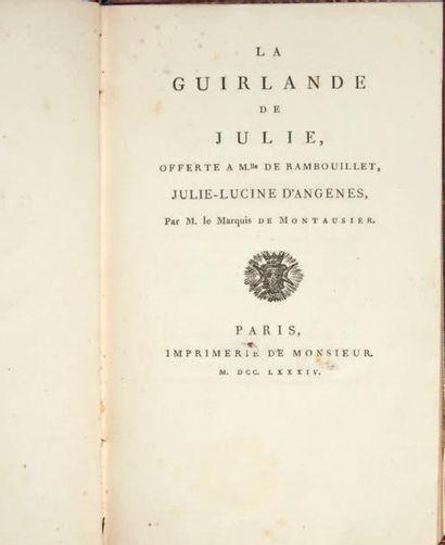 [MONTAUSIER]. La Guirlande de Julie, offerte...