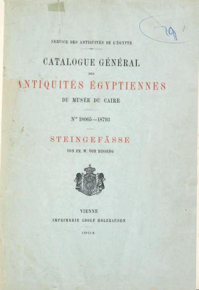 BISSING VON FR. W. Steingefässe, Catalogue général des antiquités égyptiennes du...