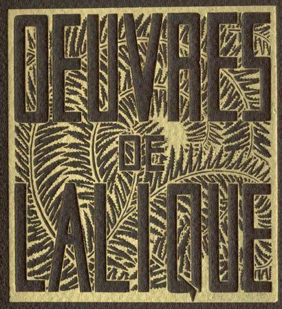 PAUL HAVILAND Catalogue des verreries de René Lalique, Paris, mars 1932 Album à l'italienne...