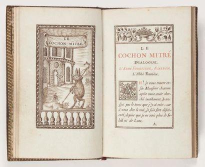 [CHAVIGNY DE LA BRETONNIÈRE (François de)] Le Cochon mitré. Dialogue. Sans lieu,...
