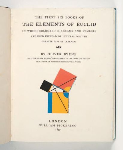 [BYRNE (Oliver)] The First Six Books of the Elements of Euclid in which coloured...