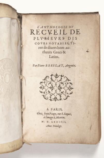 BRESLAY (Pierre) L'Anthologie ou Recueil de plusieurs discours notables, tirez de...