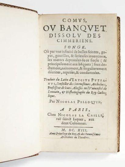 PUTANEUS (Henri Dupuy dit Erycius) Comus, ou Banquet dissolu des Cimmeriens. Songe....