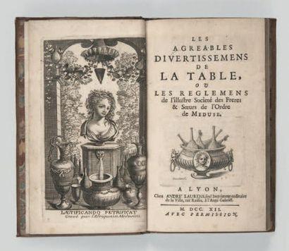 [ORDRE DE LA MÉDUSE]. Les Agreables Divertissemens de la table, ou les Reglemens...
