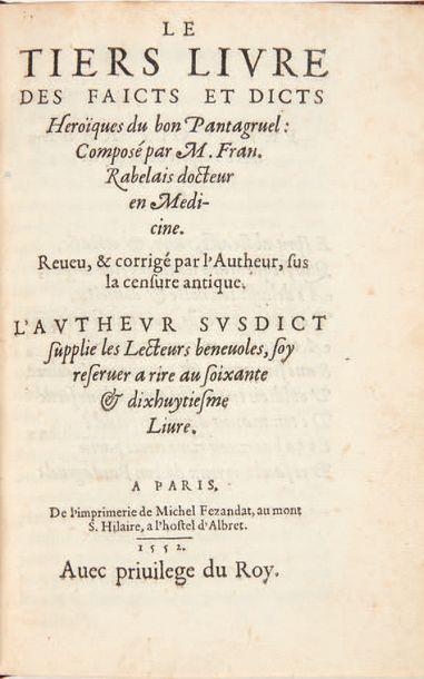 RABELAIS, François. Le Tiers Livre des faicts et dicts heroïques du bon Pantagruel....