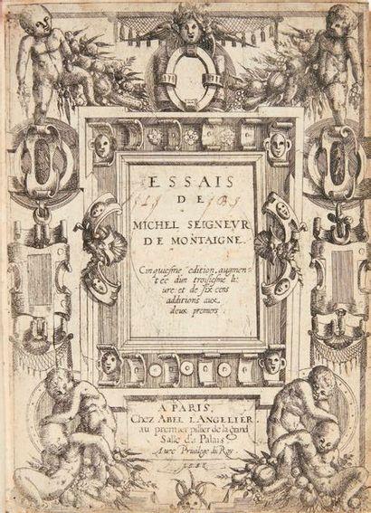 MONTAIGNE, Michel de. Essais. Cinquiesme edition augmentée d'un troisiesme livre:...