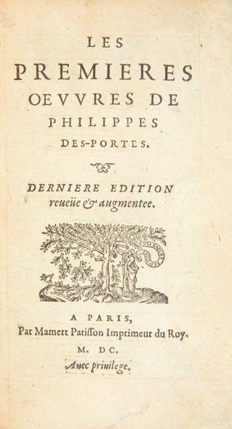 DESPORTES (Philippe) Les Premières oeuvres de Philippes Des-portes. Paris: Mamert...