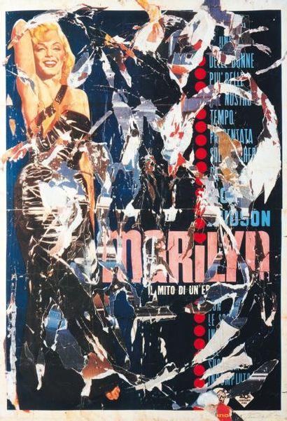 MIMMO ROTELLA (1918-2006) Marilyn, 1991 Serigrahie et collage. Signée. Epreuve d'artiste....