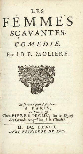 MOLIERE. Les Femmes sçavantes. Et se vend pour l'Autheur, Paris, Au Palais & chez...