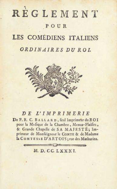 RÈGLEMENT POUR LES COMÉDIENS ITALIENS ordinaires du Roi. S.l. [Paris], De l'Imprimerie...