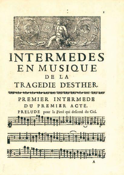 RACINE. — MOREAU (Jean-Baptiste). Intermèdes en musique de la tragédie d'Esther....