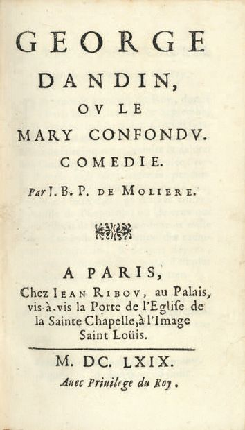 MOLIERE. George Dandin, or The Confounded Mary. Paris, Jean Ribou, 1669. In-12, red...