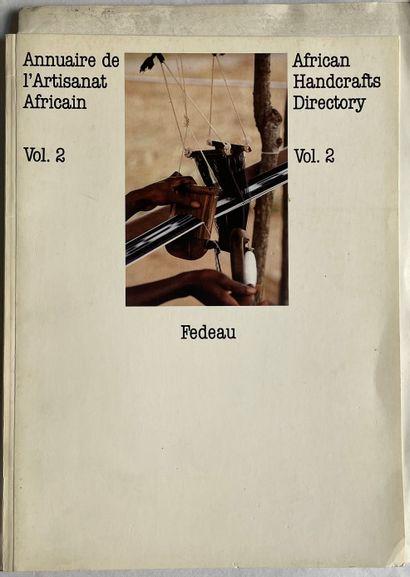 Annuaire de l'artisanat africain, Fedeau,...
