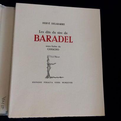 CAMACHO Jorge DELABARRE Hervé. LES DITS DU SIRE DE BARADEL. Ussel, Editions Peralta,...