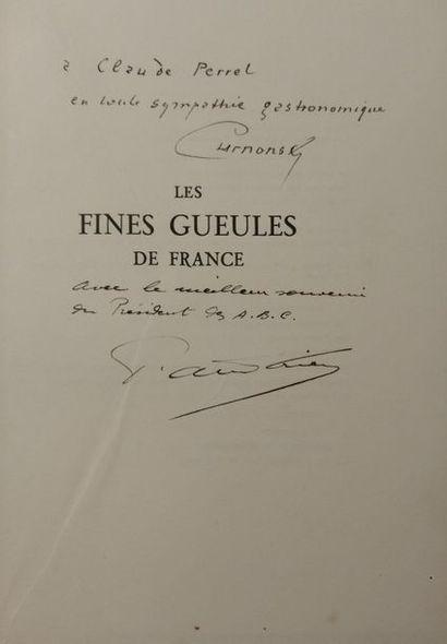 CURNONSKY et Pierre ANDRIEU Les fines gueules de France. Gastronomes, gourmets, grands...