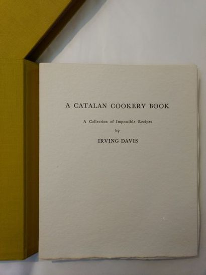 DAVIS (Irving) A Catalan Cookery Book. A Collection of Impossible Recipes. Paris,...