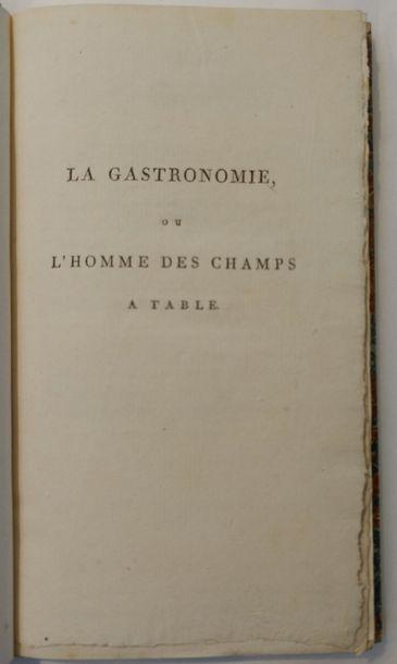 [BERCHOUX (Joseph)] La Gastronomie, ou l'homme des champs à table; poëme didactique...