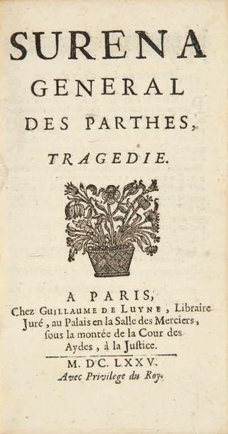 Suréna général des Parthes, tragédie. Paris,...